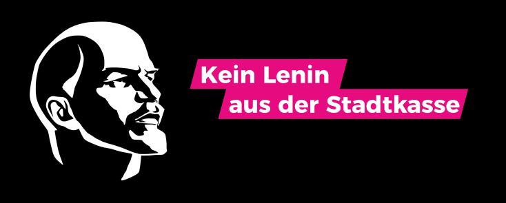 """Titelbild zur Pressemitteilung """"Kein Lenin aus der Stadtkasse"""""""